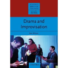 Drama and Improvisation, published in 2009 by Oxford University Press in the Resource Books for Teachers series.